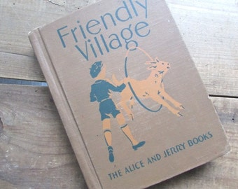 Friendly Village Alice and Jerry Reader Vintage  Reading Foundation Series