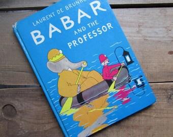 Babar and the Professor Laurent De Brunhoff Babar The Elephant 1957