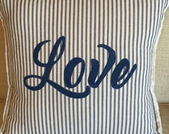 "LOVE - Blue Ticking Appliqued Farmhouse Pillow Cover -18"" Square"