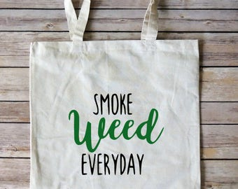 Smoke Weed Everyday Tote Bag - Gifts for Stoners - Stoner Gift