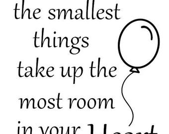 Sometimes The Smallest Wall Decal