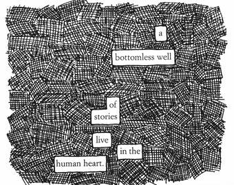 Blackout Poem Print - A Bottomless Well
