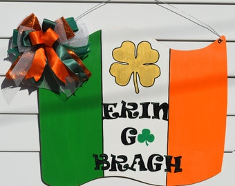 St. Patrick's Day Door Hanger, Irish Flag , Ireland Flag Door Hanger, 4 Leaf Clover Shamrock Door Hanger, Erin Go Bragh
