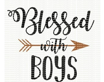 Blessed with boys SVG, cutting file, vinyl file, svg, svg file, cameo file, cricut, mama, blessed mama, boy, mom, blessed svg file, cameo