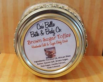 Brown Sugar Toffee ~ Salt and Sugar Scrub