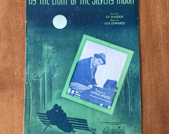 By the Light of the Silvery Moon, Vintage Sheet Music written 1909, Chico Marx cover photo