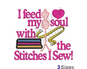 The Stitches I Sew - Machine Embroidery Design