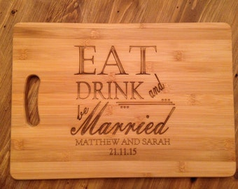 Eat Drink & Be Married Chopping Board