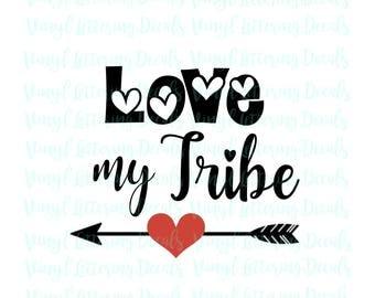 Download Love my tribe cricut | Etsy