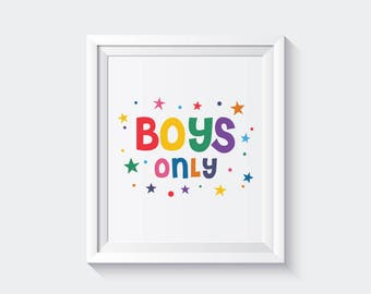 Boys only, boys only sign, boys only printable, boys only wall art, boys only room decor, boys only print, boys only art, boys only decor