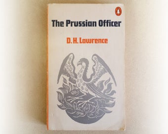 DH Lawrence - The Prussian Officer - Penguin vintage paperback book - 1972