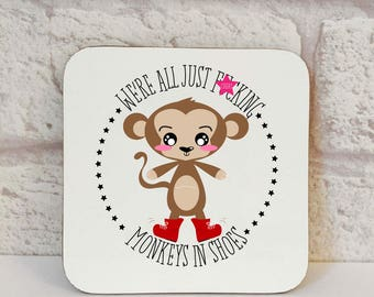 Monkeys In Shoes Swear Coaster, Coasters, Swear Gift, Novelty Gift, Novelty Coaster, Drink Coaster, Sweary Coaster, Funny Coaster, Monkeys.
