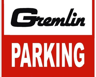 AMC GREMLIN Parking Only 12x18 Thick Aluminum Sign