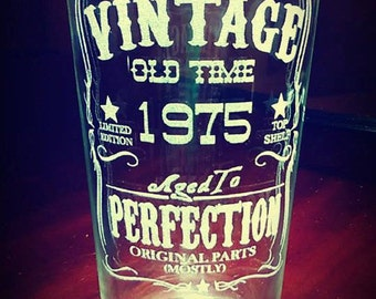 Vintage Aged To Perfection Pub Glass (ANY YEAR),Personalized Glass, Pint Glass, Birthday Glass,over the hill,40th,30th,20th,50th,60th