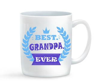 Best Grandpa Ever Mug, Grandpa Day Gift, Mugs for Grandpa, Grandpa Coffee Mug, Cute Grandfather  Mug, White and Black Ceramic, 11OZ, 15OZ
