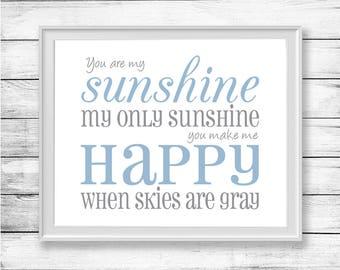 You Are My Sunshine My Only Sunshine Nursery Wall Art Printable Quote Wall Decor Boy Nursery
