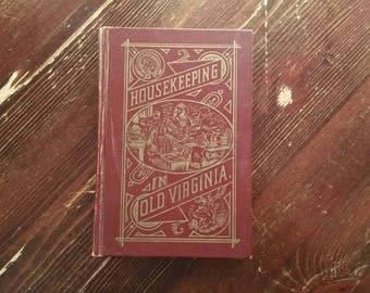 1879 Housekeeping In Old Virginia