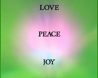 Love Peace and Joy Print Instant Download