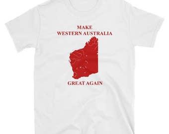 Make Western Australia Great Again T-Shirt