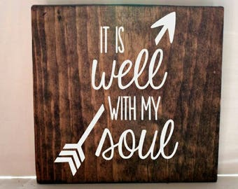 It is well with my soul sign, wood sign, rustic sign, inspirational quote, positive quote