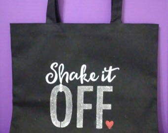 Large Black tote w/shake it off