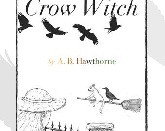 Norah and the Crow Witch (YA/MiddleSchool book)