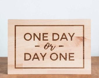 "Cutting board ""Day one"""