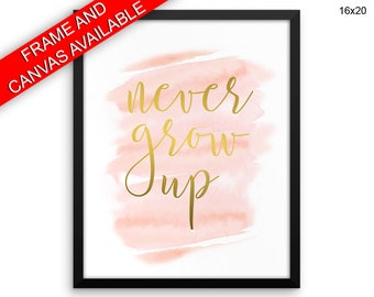 Never Grow Up Canvas Art Never Grow Up Printed Never Grow Up Girl Art Never Grow Up Girl Print Never Grow Up Framed Art Never Grow Up