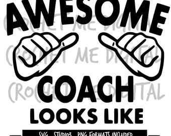 This is What An Awesome Coach Looks Like Silhouette Cutting Cut File SVG, STUDIO3, PNG Bundle Instant Download
