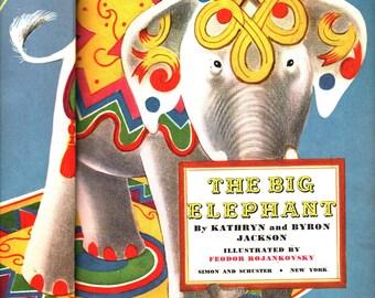 The Big Elephant + Kathryn and Byron Jackson + Feodor Rojankovsky + 1949 + Vintage Kids Book