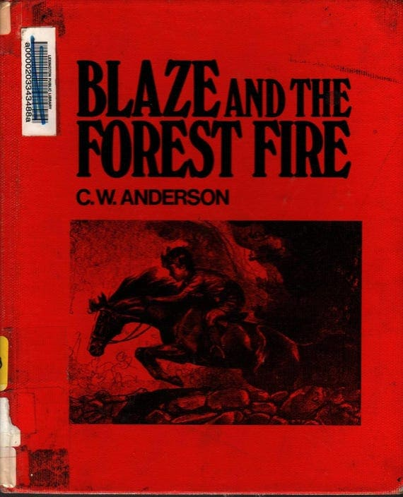 Blaze and the Forest Fire + C. W. Anderson + 1972 + Vintage Kids Book