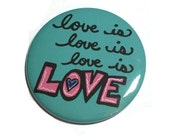 Love is Love is Love Pin ...
