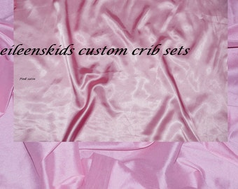 Custom Crib Set In PInk Faux silk and Pink satins for Michellellanas only