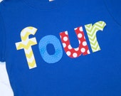 Boys Primary Colors FOUR shirt for 4th Birthday  - size 4 long sleeve primary blue tshirt - lettering in red yellow blue green