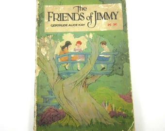 The Friends of Jimmy Vintage 1920s Volland Children's Book by Gertrude Alice Kay
