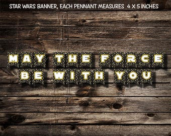 STAR WARS May the Force Be with You Banner - Printable - Digital Download
