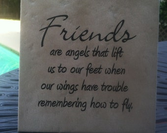 Friends Are Like Angels Saying on Tile with Easel Back