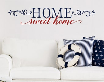 Home Sweet Home Wall Decal - Vinyl Wall Decal - Vinyl Lettering - Wall Art - Family Quote for Wall