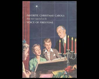 Favorite Christmas Carols - Those Most Requested on the Voice of Firestone - Vintage Booklet c. 1957 - Firestone Tire and Rubber Co.