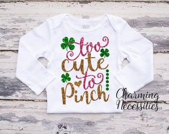 Baby Girl St Patricks Day Shirt, Coming Home, Toddler Girl Shirt, Too Cute To Pinch, by Charming Necessities Green Pink Gold