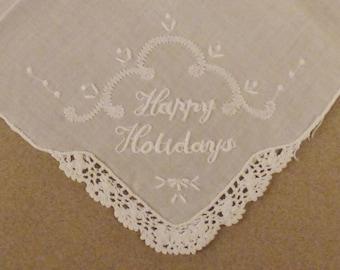 LINEN HANKIE White Mint Handkerchief Embroisered Happy Holidays Crochet accent 11x10 3/4 in