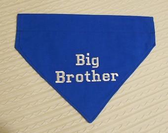 XL Ready to Ship Big Brother Dog Bandana COLLAR Style