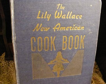 1943 Lily Wallace New American Cook Book New Index
