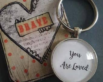"Silver Keychain - QUOTE ""You are Loved"""