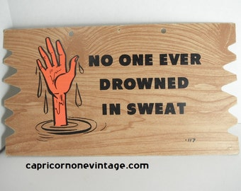 Vintage Novelty Postcard No One Ever Drowned In Sweat 1960s Postcard Plack Mailer Vintage Kitsch Mid Century Wall Decor Movie Prop Gag Gift