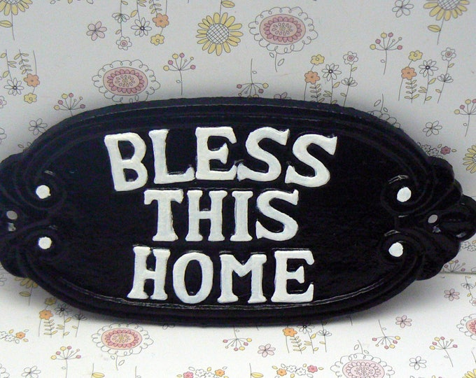 Bless This Home Cast Iron Welcome Greeting Sign Black with White Lettering Wall Entryway Door Decor Plaque New House Warming Gift