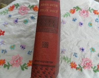 George Eliot Vintage Hardcover Adam Bede and Felix Holt  1887