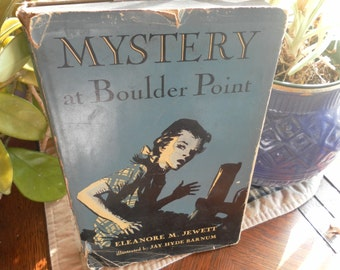 MYSTERY At Boulder Point Eleanore M. Jewett first edition 1949