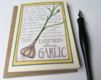 Everybody Loves Garlic Cards, foodie cards, folded greeting cards & envelopes, blank inside, original art cards, farmer cards, chef cards