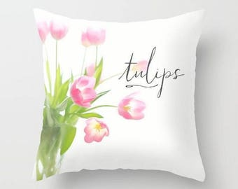 "Shabby chic home decor-""Tulips"" watercolor flowers 18x18 or 22x22 pillow, cottage decor, floral pillow, flowers, pastel pillow,typography"